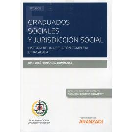 Graduados sociales y jurisdicción social. Historia de una relación compleja e inacabada