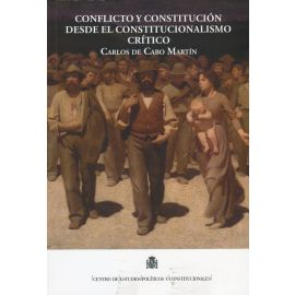 Conflicto y constitución desde el constitucionalismo crítico