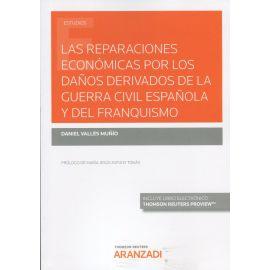 Reparaciones económicas por los daños derivados de la Guerra Civil Española y del franquismo