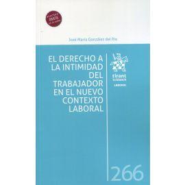 El derecho a la intimidad del trabajador en el nuevo contexto laboral