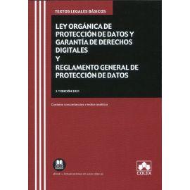 Ley Orgánica de Protección de Datos y garantía de derechos digitales y Reglamento General de Protección de Datos 2021
