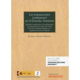 Transacciones (settlements) en el derecho antitrust