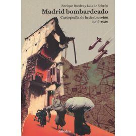 Estuche Madrid bombardeado. Cartografía de la destrucción, 1936-1939
