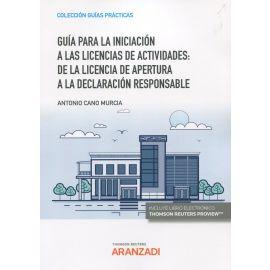 Guía para la iniciación a las licencias de actividades: de la licencia de apertura a la declaración responsable