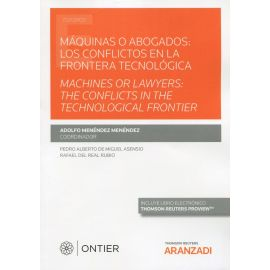 Máquinas o abogados: los conflictos en la frontera tecnológica 2021. Machines or lawyers: the conflicts in the frontier