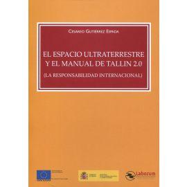 El espacio ultraterrestre y el manual de Tallin 2.0 (La responsabilidad internacional)