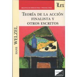 Teoría de la acción finalista y otros escritos.