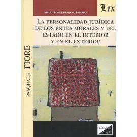 Personalidad jurídica de los entes morales y del estado en el interior y en el exterior.