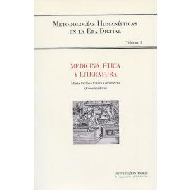 Medicina, ética y literatura. Metodologías Humanísticas en la Era Digital Volumen 3