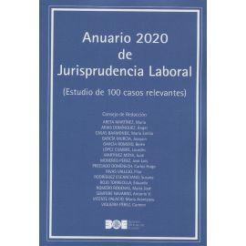 Anuario 2020 de Jurisprudencia Laboral. (Estudio de 100 casos relevantes)