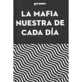 La Mafia nuestra de cada día. Los mejores artículos sobre Mafia