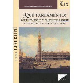 ¿Qué parlamento? Observaciones y propuestas sobre la institución parlamentaria.