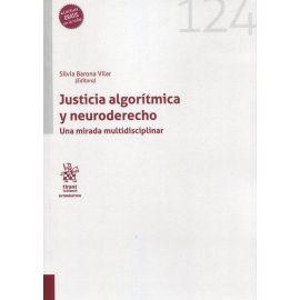 Justicia algorítmica y neuroderecho. Una mirada multidisciplinar