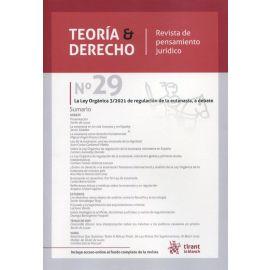 Teoría & Derecho. Revista de Pensamiento Jurídico Nº 29/2021. La Ley Orgánica  3/2021 de regulación de la eutanasia, a debate