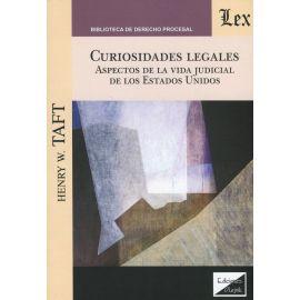 Curiosidades legales. Aspectos de la vida judicial de los estados unidos.