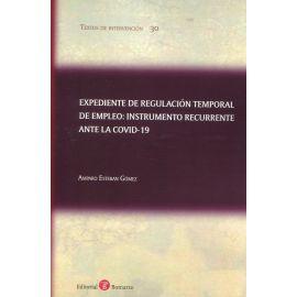 Expediente de regulación temporal de empleo: instrumento recurrente ante la COVID-19