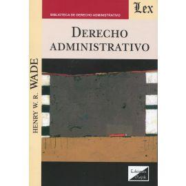 Derecho administrativo. Wade