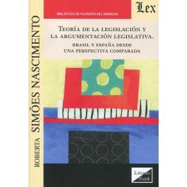 Teoría de la legislación y la argumentación legislativa. Brasil y España desde una perspectiva comparada