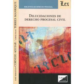 Dilucidaciones de Derecho Procesal Civil