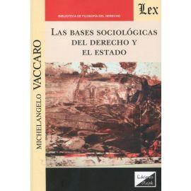 Las bases sociológicas del derecho y el Estado