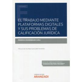 El trabajo mediante plataformas digitales y sus problemas de calificación jurídica
