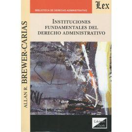 Instituciones fundamentales del derecho administrativo.