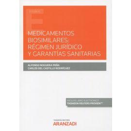 Medicamentos biosimilares: régimen jurídico y garantías sanitarias