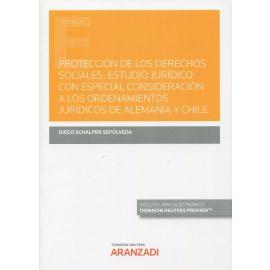Protección de los derechos sociales: estudio jurídico con especial consideración a los ordenamientos jurídicos de Alemania y Chile
