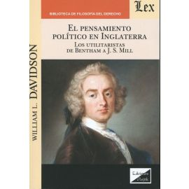 Pensamiento político en Inglaterra. Los utilitaristas de Bentham A.J.S.MILL