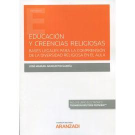 Educación y creencias religiosas. Bases legales para la comprensión de la diversidad religiosa en el aula