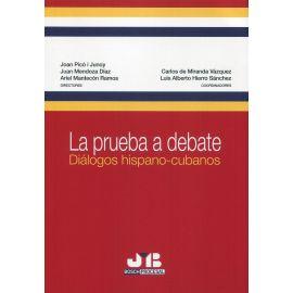 La prueba a debate. Diálogos hispano-cubanos