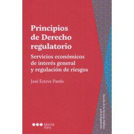 Principios de derecho regulatorio. Servicios económicos de interés general y regulación de riesgos