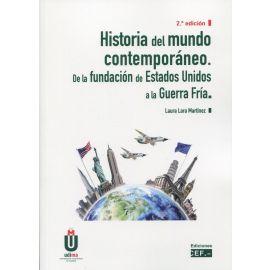 Historia del mundo contemporáneo. 2021 De la fundación de Estados Unidos a la Guerra Fría 2021