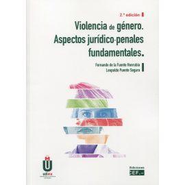 Violencia de género. Aspectos jurídico-penales fundamentales 2021