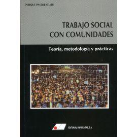 Trabajo social con comunidades. Teoría, metodología y prácticas