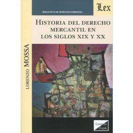 Historia del Derecho mercantil en los siglos XIX y XX