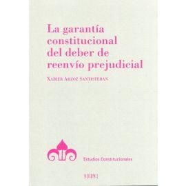 Garantía constitucional del deber de reenvío prejudicial
