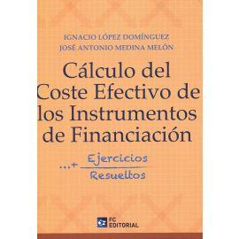 Cálculo del coste efectivo de los instrumentos financieros. Ejercicios resueltos