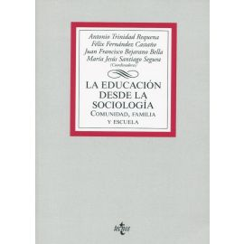 Educación desde la Sociología. Comunidad, familia y escuela