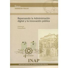 Repensando la Administración digital y la innovación pública
