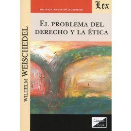 Problema del Derecho y la Ética