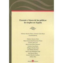 Presente y futuro de las políticas de empleo en España
