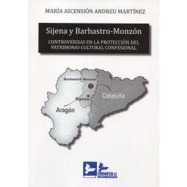 Sijena y Barbastro-Monzón. Controversias en la protección del patrimonio cultural confesional