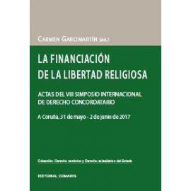 Financiación de la Libertad Religiosa Actas del VIII Simposio Internacional de Derecho Concordatario