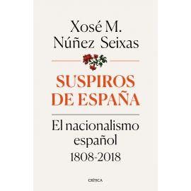 Suspiros de España. El nacionalismo español 1808-2018