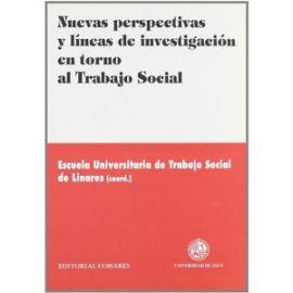 Nuevas Perspectivas y Líneas de Investigación en torno al Trabajo Social.
