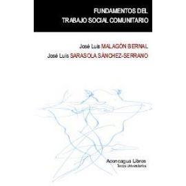 Fundamentos del Trabajo Social Comunitario.