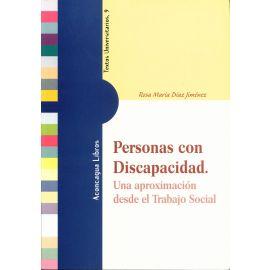 Personas con Discapacidad. Una Aproximación Desde el Trabajo Social.