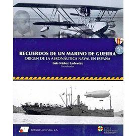 Rcuerdos de un Marino de Guerra. Origen de la Aeronáutica Naval en España