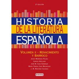 Historia de la Literatura Española. Vol. II.                                                         Renacimiento y Barroco